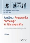 Handbuch Angewandte Psychologie für Führungskräfte