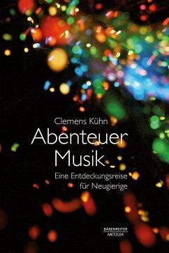 Abenteuer Musik - Kühn, Clemens