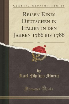 Reisen Eines Deutschen in Italien in den Jahren...