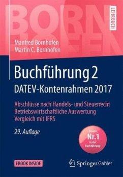 Buchführung 2 DATEV-Kontenrahmen 2017 - Bornhofen, Manfred; Bornhofen, Martin C.