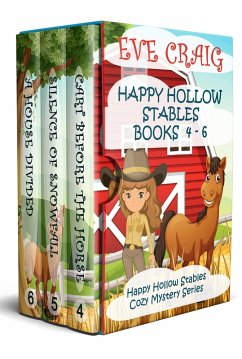 Happy Hollow Stables Series Books 4-6 (Happy Ho...