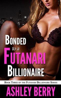 Bonded To The Futanari Billionaire (eBook, ePUB)