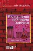 El surgimiento de Sendero Luminoso. Ayacucho 1969-1979 (eBook, ePUB)