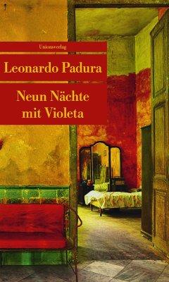 Neun Nächte mit Violeta - Padura, Leonardo