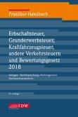 Praktiker-Handbuch Erbschaftsteuer, Grunderwerbsteuer, Kraftfahrzeugsteuer, andere Verkehrsteuern und Bewertungsgesetz 2