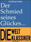 Der Schmied seines Glückes (eBook, PDF)