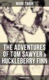The Adventures of Tom Sawyer & Huckleberry Finn - Complete Edition (eBook, ePUB)