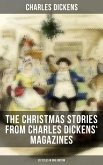 The Christmas Stories from Charles Dickens' Magazines - 20 Titles in One Edition (eBook, ePUB)
