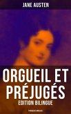 Orgueil et Préjugés (Edition bilingue: français-anglais) (eBook, ePUB)