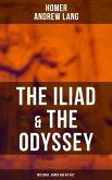 The Iliad & The Odyssey (Including
