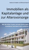 Immobilien als Kapitalanlage und zur Altersvorsorge (eBook, ePUB)