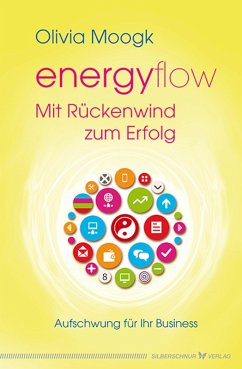 Energyflow ? Mit Rückenwind zum Erfolg (eBook, ...