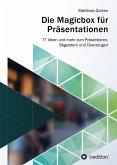 Die Magicbox für Präsentationen (eBook, ePUB)