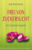 Frei von Zuckersucht (eBook, ePUB)