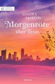 Morgenröte über Texas (eBook, ePUB)