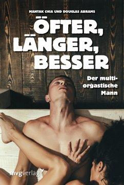 Öfter, länger, besser (eBook, ePUB) - Chia, Mantak; Abrams, Douglas