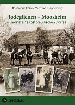 Jodeglienen - Moosheim (eBook, ePUB) - Klüppelberg, Marthina; Keil, Rosemarie