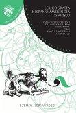 Lexicografía hispano-amerindia 1550-1800. Catálogo descriptivo de los vocabularios con las lenguas indígenas americanas
