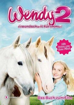 Wendy 2 - Freundschaft für immer (eBook, ePUB) - Stichler, Mark