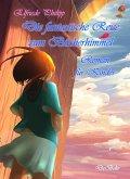 Die fantastische Reise zum Bücherhimmel - Roman für Kinder (eBook, ePUB)