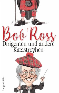 Dirigenten und andere Katastrophen (eBook, ePUB) - Ross, Bob
