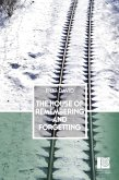 The House of Remembering and Forgetting (eBook, ePUB)