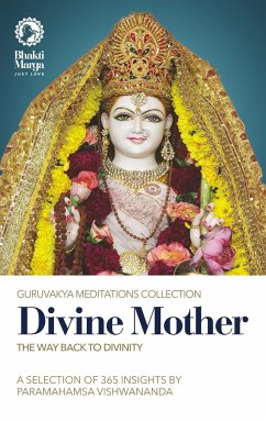 Divine Mother: The Way Back to Divinity - Marga, Bhakti