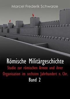 Römische Militärgeschichte Band 2