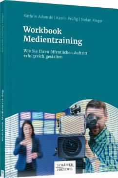 Workbook Medientraining - Adamski, Kathrin;Prüfig, Katrin;Klager, Stefan