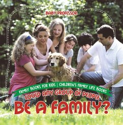 Could Any Group of People Be a Family? - Family...