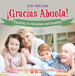 ¡Gracias Abuela! Thankful for Grandmas and Gran...