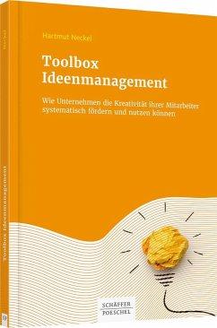 Toolbox Ideenmanagement - Neckel, Hartmut