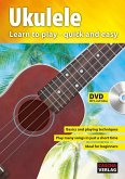 Ukulele - Learn to play - quick and easy, m. DVD-ROM (MP3 and Video)