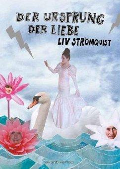Der Ursprung der Liebe - Strömquist, Liv