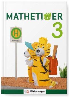 Mathetiger 3 - Buchausgabe - Neubearbeitung - Laubis, Thomas; Schnitzer, Eva
