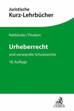 Urheberrecht - Rehbinder, Manfred; Peukert, Alexander