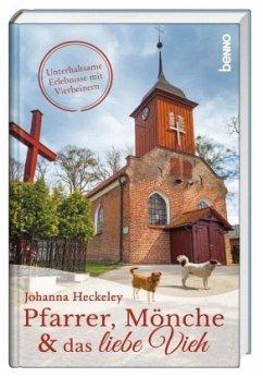 Pfarrer, Mönche und das liebe Vieh - Heckeley, Johanna