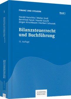 Bilanzsteuerrecht und Buchführung - Horschitz, Harald; Groß, Walter; Fanck, Bernfried