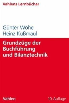 Grundzüge der Buchführung und Bilanztechnik - Wöhe, Günter; Kußmaul, Heinz