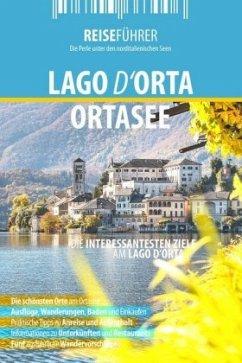 Ortasee - Reiseführer - Lago d'Orta - Hüther, Robert