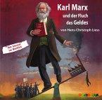 Karl Marx und der Fluch des Geldes, 1 Audio-CD