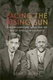 Facing the Rising Sun (eBook, ePUB)