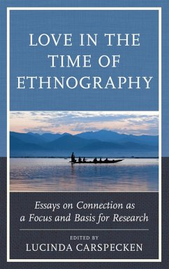 Love in the Time of Ethnography (eBook, ePUB)