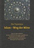 Islam - Weg der Mitte