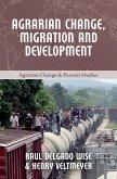 Agrarian Change, Migration and Development (eBook, ePUB)
