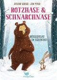 Möhrenklau im Bärenbau / Rotzhase & Schnarchnase Bd.1