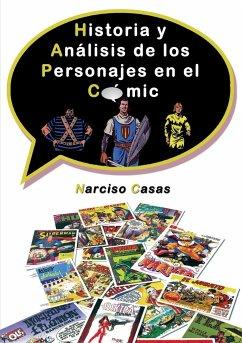 Historia y Análisis de los Personajes en el Cómic - Narciso Casas