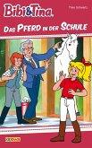 Bibi & Tina - Das Pferd in der Schule (eBook, ePUB)