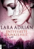 Entfesselte Dunkelheit (eBook, ePUB)