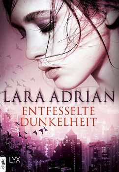 Entfesselte Dunkelheit (eBook, ePUB) - Adrian, Lara